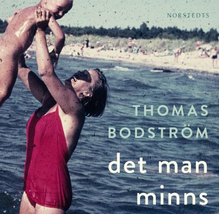 Bodström bok Det man minns